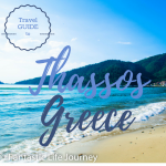 How to Plan Your Dream Vacation in Thassos – Greece